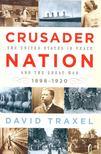 TRAXEL, DAVID - Crusader Nation [antikvár]