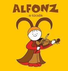 Bartos Erika - Alfonz, a tücsök