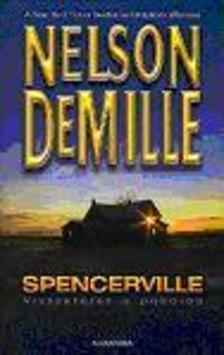DEMILLE, NELSON - Spencerville - Visszatérés a pokolba
