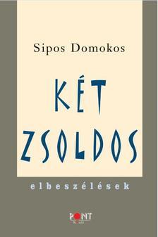 SIPOS DOMOKOS - Két zsoldos