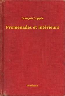 Francois Coppée - Promenades et intérieurs [eKönyv: epub, mobi]