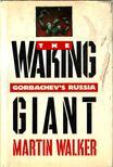 Walker, Martin - The Waking Giant [antikvár]