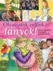 - Olvassatok velünk, lányok! - Híres regények gyerekeknek