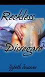 Dusseau Lizbeth - Reckless Disregard [eKönyv: epub,  mobi]