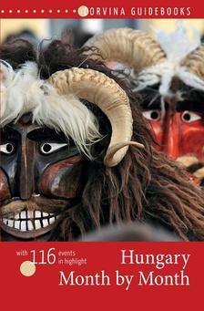 Bede Béla - Hungary Month by Month - Magyarország újévtől szilveszterig