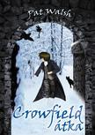 Pat Walsh - Crowfield átka<!--span style='font-size:10px;'>(G)</span-->