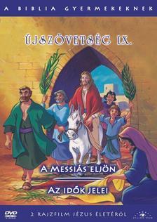 - JSZÖVETSÉG IX. - A BIBLIA GYERMEKEKNEK