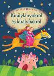 Szerkesztette: Luzsi Margó - Mesélj nekem királylányokról és királyfiakról