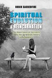 Sacredfire Robin - Spiritual Evolution and Reincarnation [eKönyv: epub,  mobi]