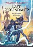 Matthew J. Kirby - Assassins Creed: Last Descendants - Az istenek végzete<!--span style='font-size:10px;'>(G)</span-->