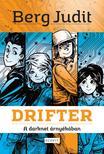 Berg Judit - DRIFTER - A darknet árnyékában<!--span style='font-size:10px;'>(G)</span-->