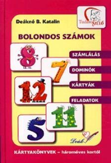 DEÁKNÉ B.KATALIN - BOLONDOS SZÁMOK - KÁRTYAKÖNYVEK -