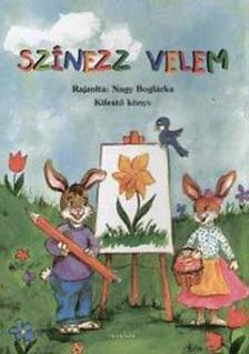 Nagy Boglárka - Színezz velem - Kifestő könyv