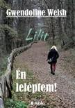 Welsh Gwendoline - Lilit - Én leléptem! [eKönyv: epub, mobi]