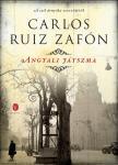 CARLOS RUIZ ZAFÓN - Angyali játszma<!--span style='font-size:10px;'>(G)</span-->