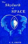 Smith E. E. - The Skylark of Space [eKönyv: epub,  mobi]