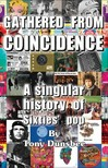 Dunsbee Tony - Gathered From Coincidence - A Singular history of Sixties' pop [eKönyv: epub,  mobi]