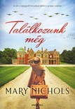 Mary Nichols - Találkozunk még [eKönyv: epub,  mobi]
