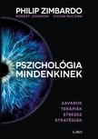 Vivian McCann, Robert Johnson Philip Zimbardo, - Pszichológia mindenkinek 4. - Zavarok - Terápiák - Stressz - Stratégiák [eKönyv: epub, mobi]<!--span style='font-size:10px;'>(G)</span-->