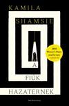 SHAMSIE, KAMILA - A fiúk hazatérnek [eKönyv: epub, mobi]<!--span style='font-size:10px;'>(G)</span-->