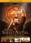 - PÁDUAI SZENT ANTAL - A SZÓ,  MELY ÉGET [DVD]