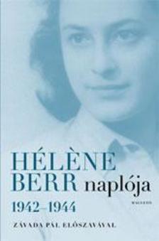 Helene Berr - HÉLÉNE BERR NAPLÓJA 1942-1944