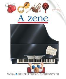 - A zene - Kis felfedező zsebkönyvek