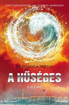 Veronica Roth - A hűséges