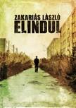 László Zakariás - Elindul [eKönyv: pdf, epub, mobi]
