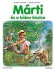 Gilbert Delahaye, Marcel Marlier - Márti és a kóbor kiscica