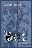 Joyner Katrina - Heavenly Bride Book 1 [eKönyv: epub,  mobi]
