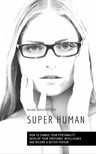 Brightlife Mark - Super Human [eKönyv: epub,  mobi]