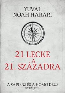 Yuval Noah Harari - 21 lecke a 21. századból [eKönyv: epub, mobi]