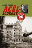 ACZÉL ENDRE - Acélsodrony 50 II. - Ötvenes évek 1955-1957<!--span style='font-size:10px;'>(G)</span-->