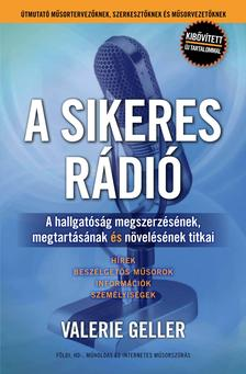 Valerie Geller - A sikeres rádió