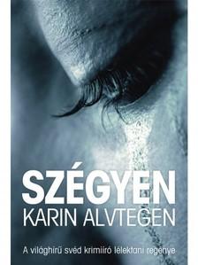 Karin Alvtegen - Szégyen [eKönyv: epub, mobi]