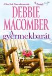 Debbie Macomber - A gyermekbarát [eKönyv: epub, mobi]