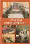 Bartha Tamás - Szakmai enciklopédia 2. [antikvár]