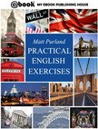 Purland Matt - Practical English Exercises [eKönyv: epub, mobi]