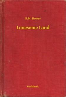 Bower B.M. - Lonesome Land [eKönyv: epub, mobi]