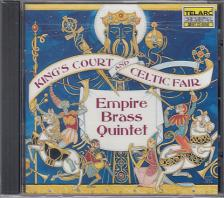 - KING'S COURT AND CELTIC FAIR CD EMPIRE BRASS QUINTET