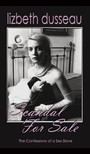 Dusseau Lizbeth - Scandal For Sale [eKönyv: epub,  mobi]