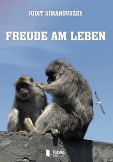 Simanovszky Judit - Freude am Leben [eKönyv: pdf, epub, mobi]