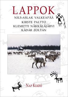 Nils-Aslak Valkeapää-Kirste Paltto-Klemetti  Näkkäläjärvi-Kádár Zoltán - Lappok