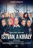 - ISTVÁN,  A KIRÁLY - ROCKOPERA (KONCERTSZÍNHÁZ VÁLTOZAT) [DVD]