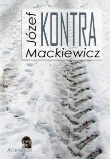 Mackiewicz, Józef - KONTRA ***