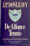Donleavy, J. P. - De Alfonce Tennis [antikvár]