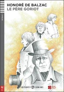 Honoré de Balzac - Le Pere Goriot + CD