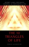 Sacredfire Robin - The 10 Triangles of Life [eKönyv: epub,  mobi]