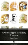Delphi Classics Beatrix Potter, - Appley Dapply's Nursery Rhymes by Beatrix Potter - Delphi Classics (Illustrated) [eKönyv: epub,  mobi]
